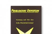 Problemzone Universum